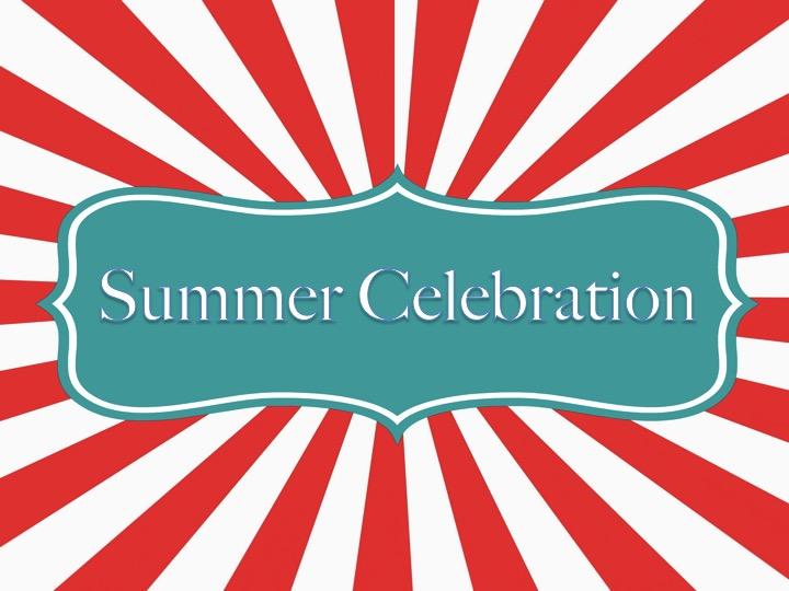 Summer Celebration – Call fordonations!
